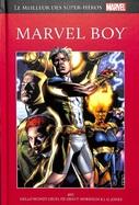 Marvel Boy avec Hello Monde Cruel de Grant Morrison & J.G Jones
