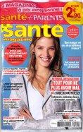 Santé Magazine poche + Parents poche