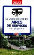 Le Guide National des Aires de Services Camping-cars
