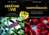 La Création De La Vie / Les Nanotechnologies