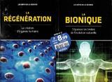 La Régénération / La Bionique