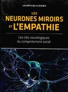 Les Neurones Miroirs et l'Empathie
