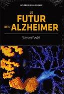 Le Futur de l'Alzheimer