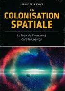 La Colonisation Spatiale