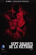 Septs Soldats De La Victoire - 3e Partie