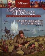 Les Débarquements et la Libération - 1944/1945