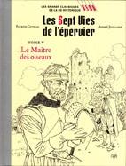Les Sept Vies De L'Epervier Tome 5 Le Maître Des Oiseaux