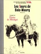 Les Tours De Bois-Maury Tome II Eloise De Montgri
