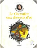 Le Chevalier Aux Cheveux D'or