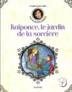Raiponce, Le Jardin De La Sorcière