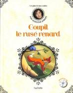 Goupil Le Rusé Renard