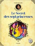 Le Secret Des Sept Princesses