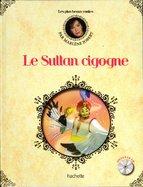 Le Sultan Cigogne