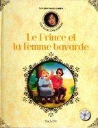 Le prince et la Femme Bavarde