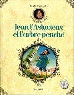 Jean L'Astucieux et l'Arbre Penché
