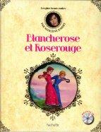 Blancherose et Roserouge