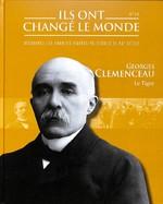 Georges Clemenceau - Le Tigre