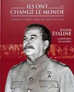 Joseph Staline- Le Petit Père des Peuples