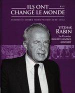 Yitzhak Rabin - Le Premier ministre israélien assassiné