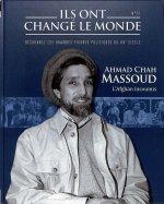 Ahmad Chah Massoud - L'Afghan Insoumis