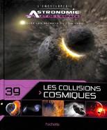12 - Les Collisions Cosmiques