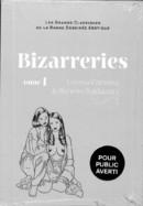 98 - Bizarreries - Lorena Canossa & Roberto Baldazzini