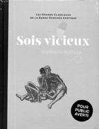Sois Vicieux - Matthias Schultheiss