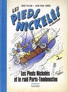 Les Pieds Nickelés et le Raid Paris-Tombouctou