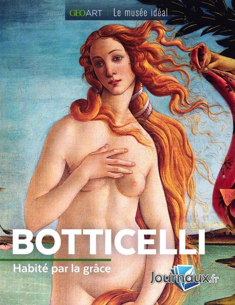 Botticelli - Habité par la Grâce