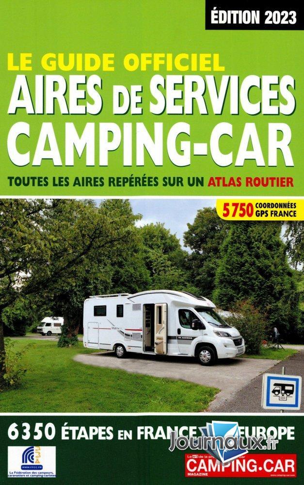 Le Guide Officiel des Aires de Services Camping-Car 2021