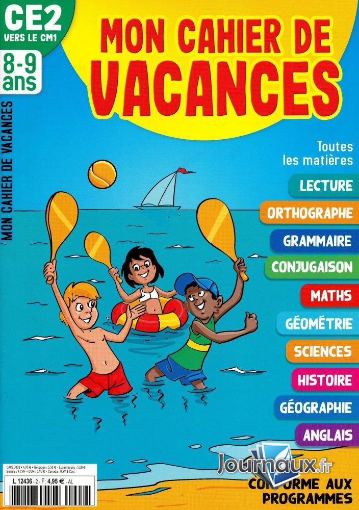 Mon Cahier de Vacances CE2 -> CM1