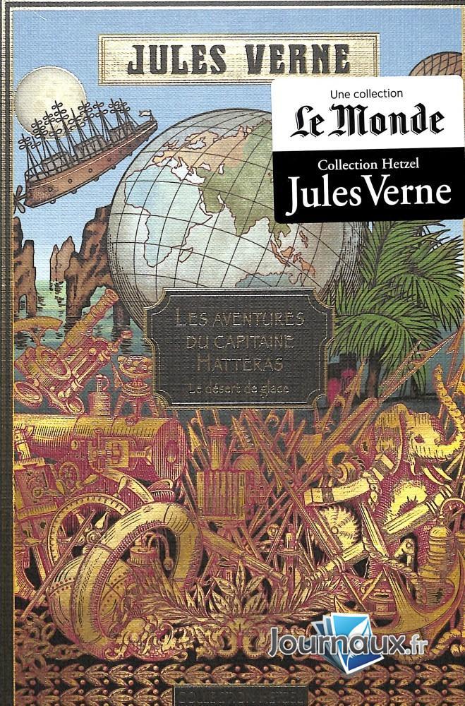 Les Aventures Du Capitaine Hatteras: Le Désert De Glace