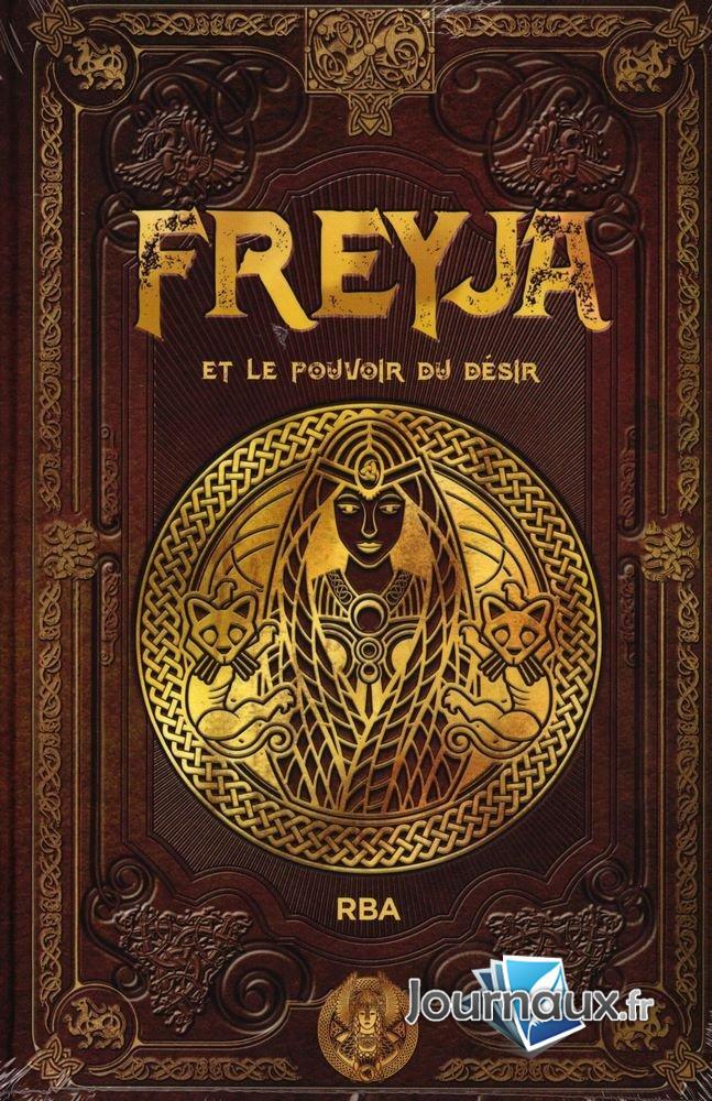 Freyja et le Pouvoir du Désir