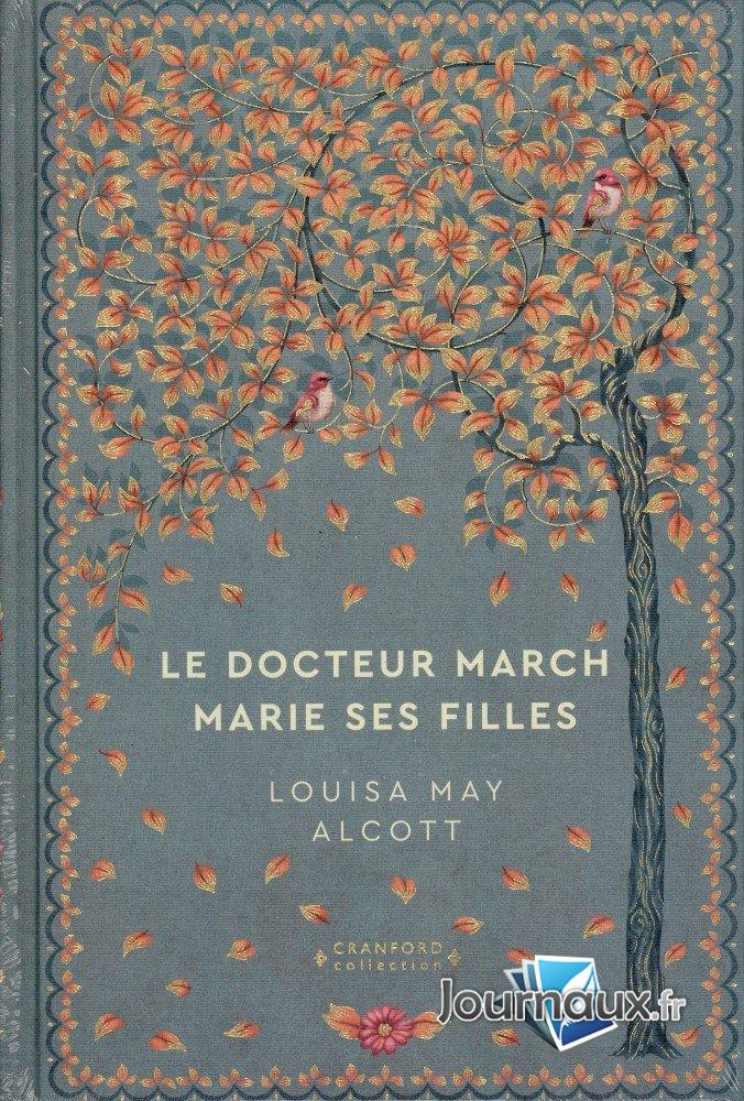 Le Docteur March Marie ses Filles - Louisa May Alcott