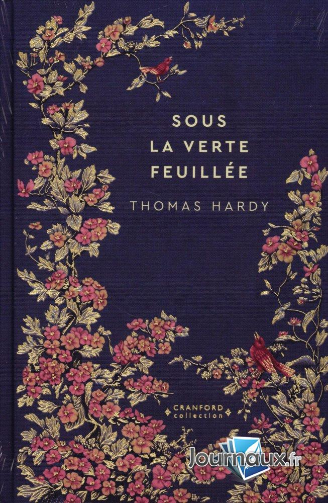Sous la Verte Feuillée - Thomas Hardy