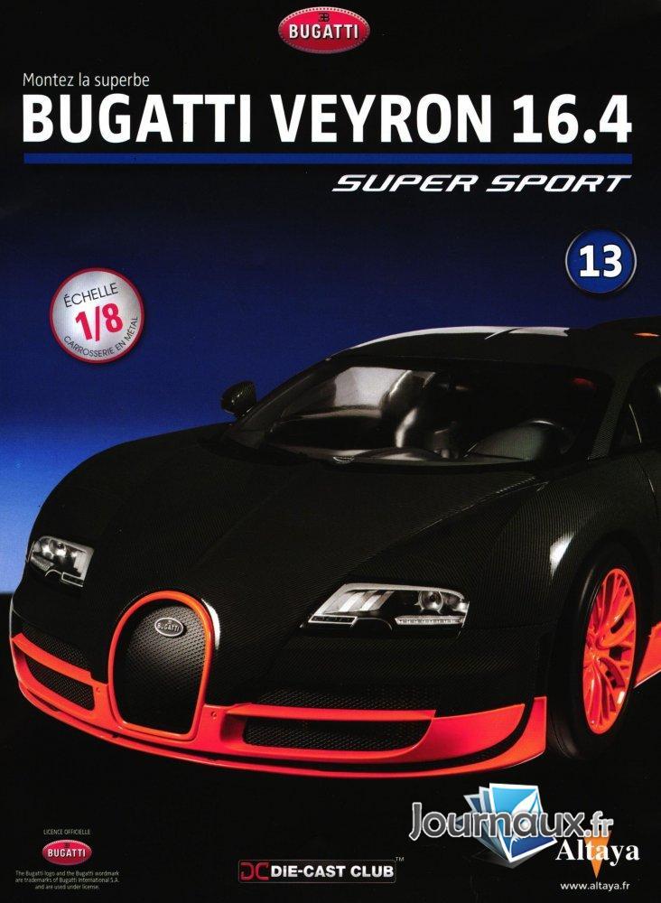 Montez la Superbe Bugatti Veyron 16.4 Super Sport