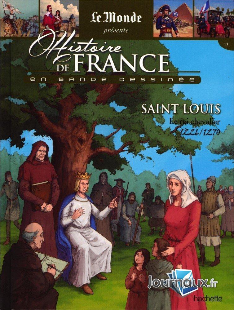 Saint Louis Le Roi Chevalier 1226/1270
