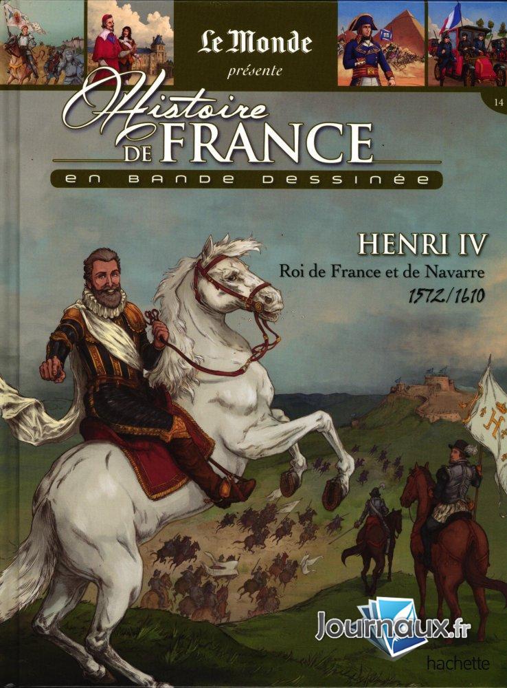 Henri IV - Roi de France et de Navarre 1572/1610