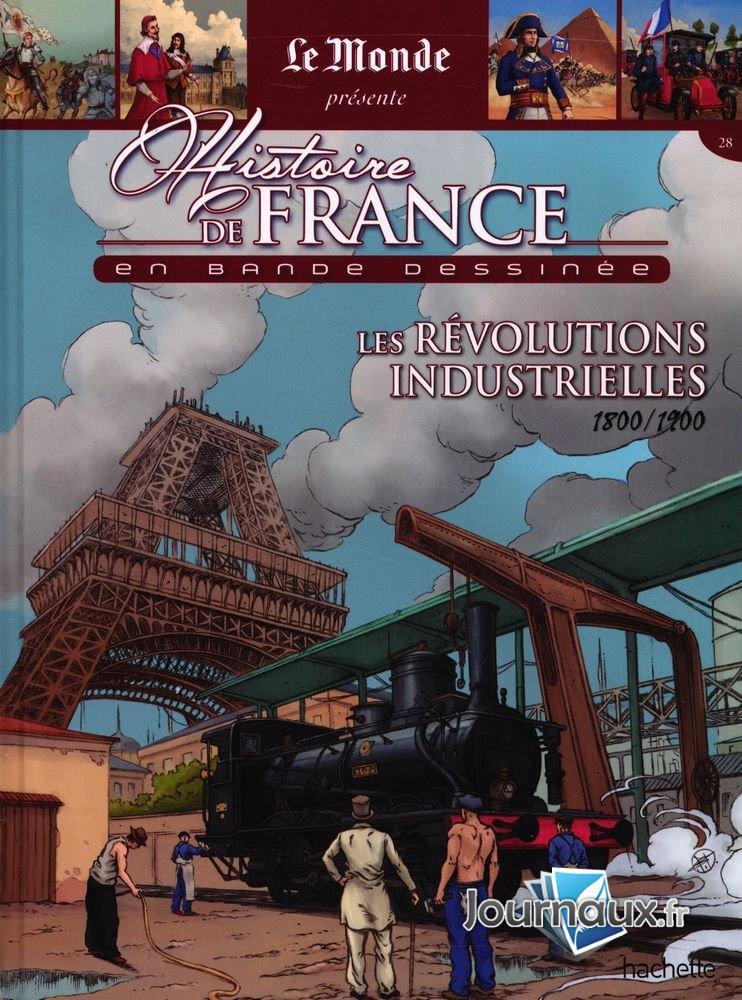 Les Révolutions Industrielles - 1800/1900