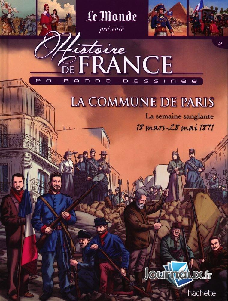 La Commune de Paris - 18 Mars-28 Mai 1871