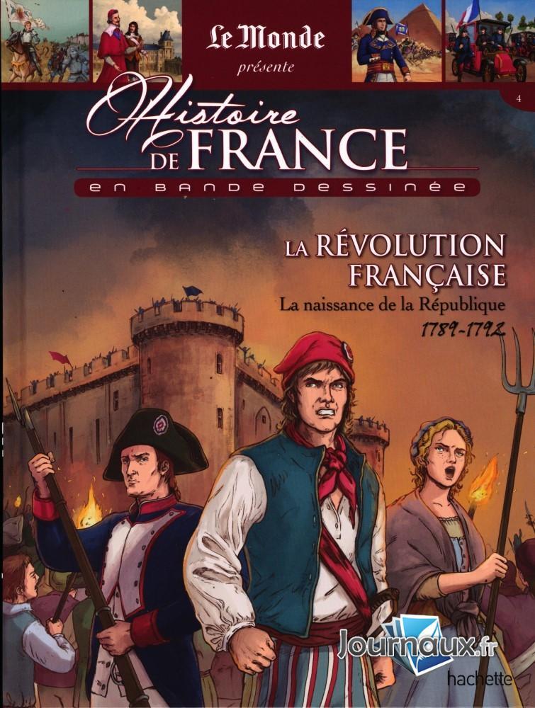 La Révolution Française - La Naissance De La République - 1789-1792