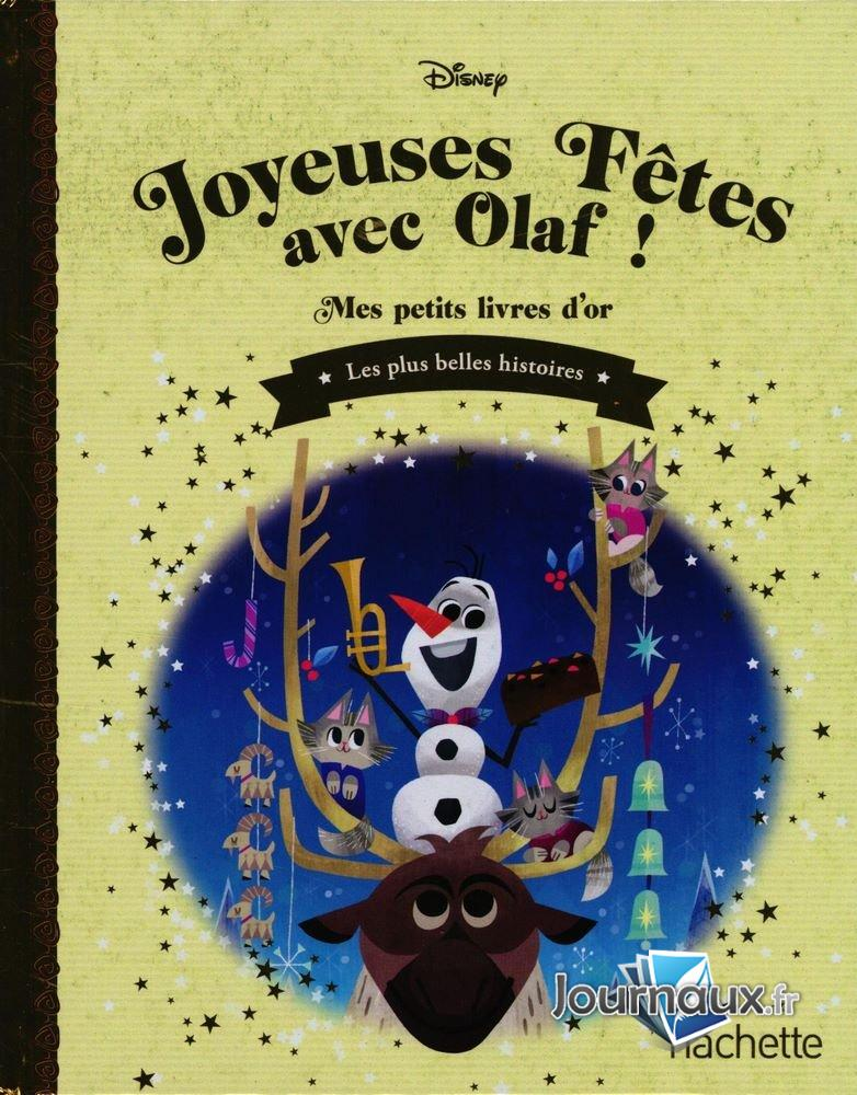 Joyeuses Fêtes avec Olaf !