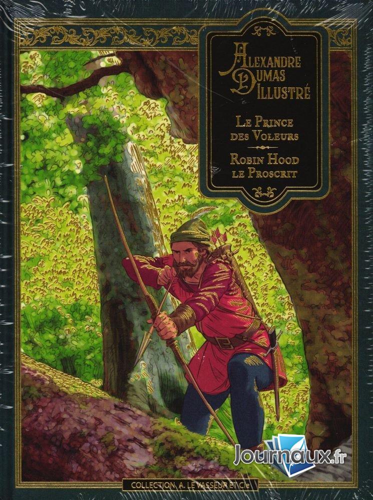 Le Prince des Voleurs - Robin Hood le Proscrit