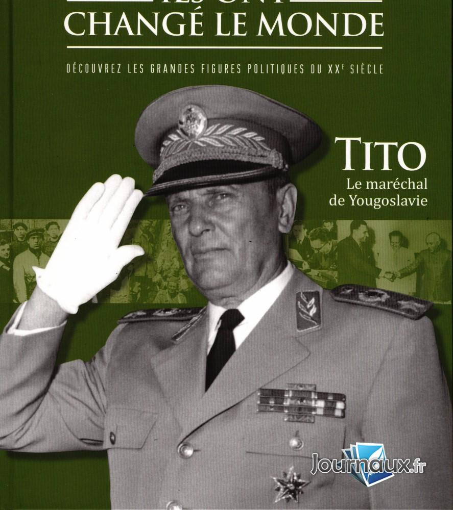 Tito Le Maréchal de Yougoslavie