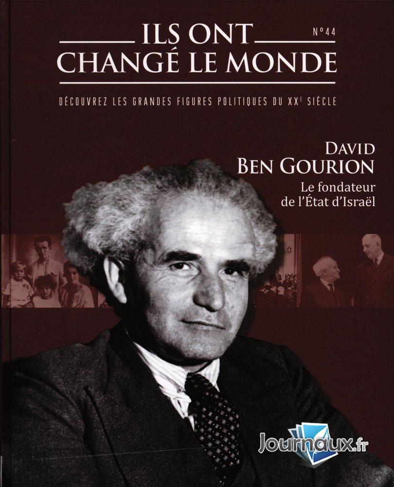 David Ben Gourion - Le fondateur de l'Etat d'Israël