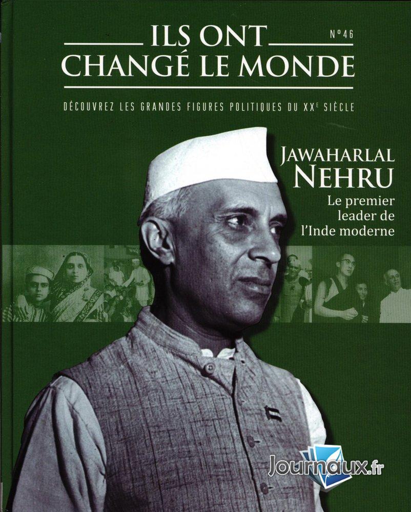 Jawaharlal Nehru - Le Premier Leader de l'Inde Moder