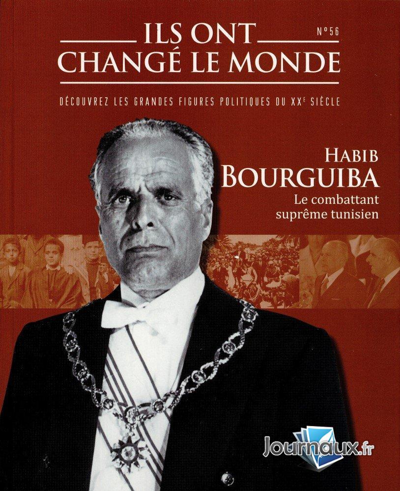 Habib Bourguiba - Le Combattant Suprême Tunisien