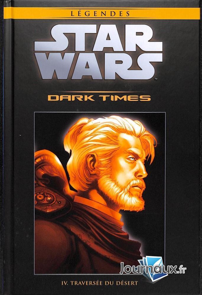Dark Times IV Traversée du Désert