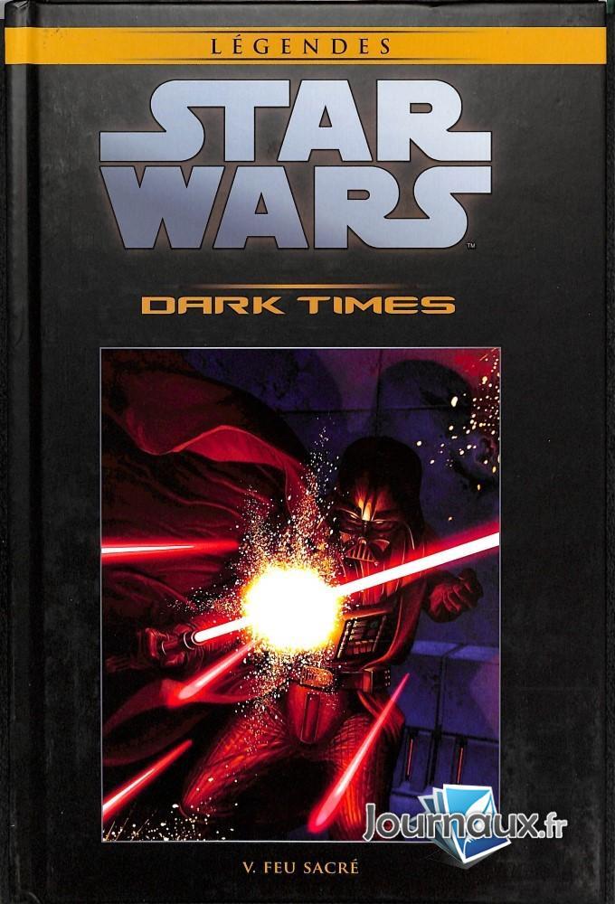 Dark Times - V. Feu Sacré