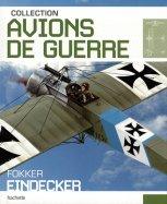 1- Fokker Eindecker